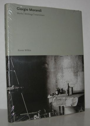 GIORGIO MORANDI Works, Writings, Interviews