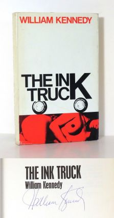 THE INK TRUCK. William Kennedy