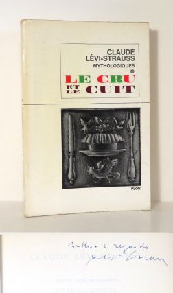 LE CRU ET LE CUIT [ THE RAW AND THE COOKED ] Mythologiques. Claude Levi-Strauss